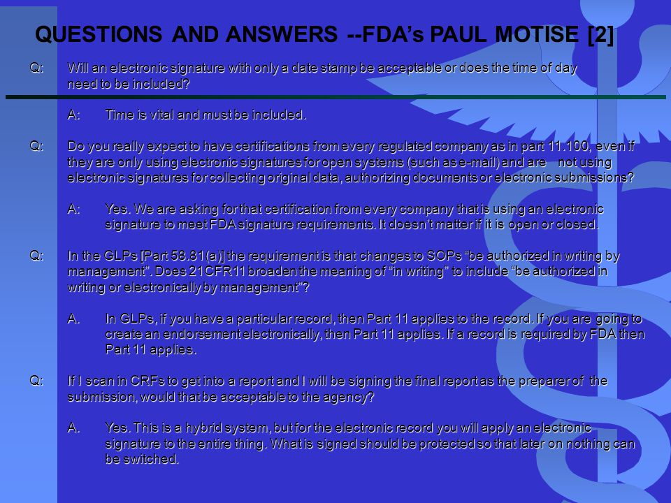 QUESTIONS AND ANSWERS --FDA's PAUL MOTISE [2]